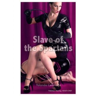 Slave of the Spartans - Erotic Novel