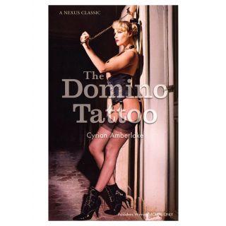 The Domino Tattoo by Cyrian Amberlake